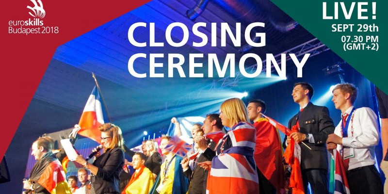 EuroSkills Budapest 2018 Closing and Awarding Ceremony